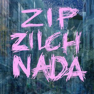 Zip Zilch Nada