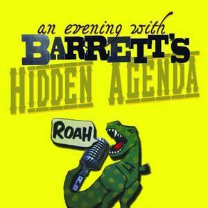 Barrett's Hidden Agenda
