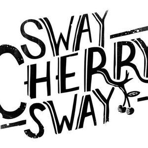 Sway Cherry Sway