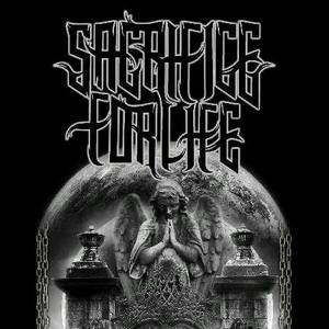 Sacrifice For Life
