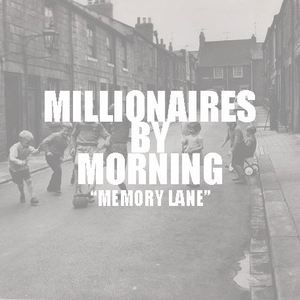Millionaires By Morning