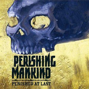 Perishing Mankind