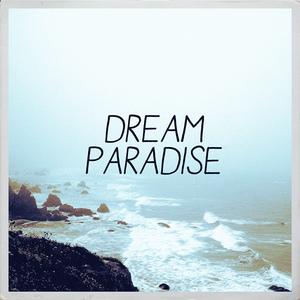 Dream Paradise