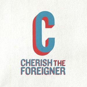 Cherish The Foreigner