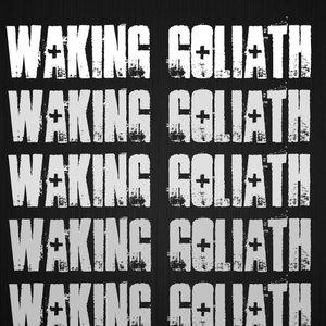 Waking Goliath