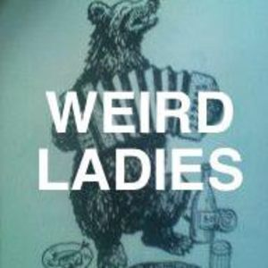 Weird Ladies