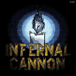 Infernal Cannon