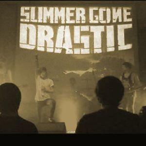 Summer Gone Drastic