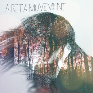 A Beta Movement