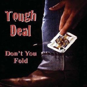 Tough Deal