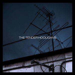 The Tender Hooligans