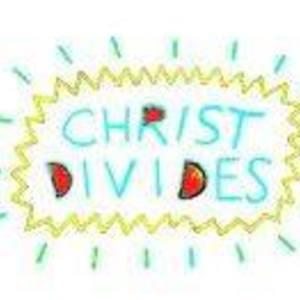 Christ Divides