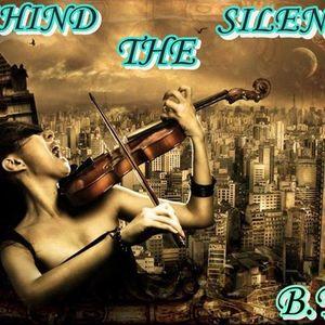 Behind The Silence