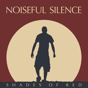 Noiseful Silence