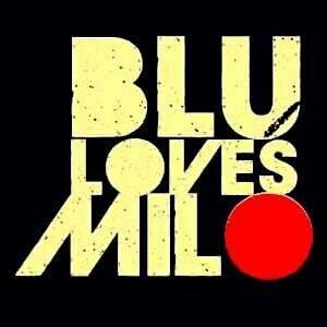 Blu Loves Milo