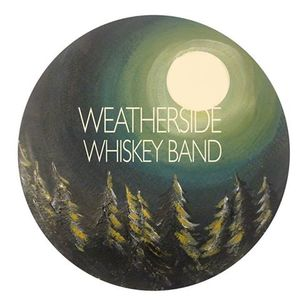 The Weatherside Whiskey Band
