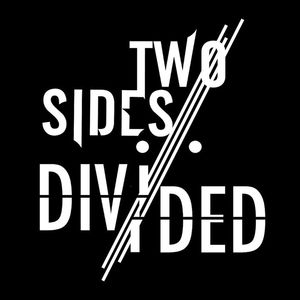 Two Sides Divided