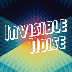 Invisible Noise