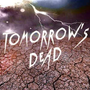 Tomorrow's Dead