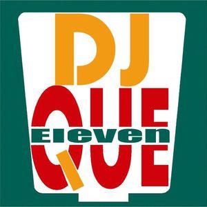 DJ Que Eleven