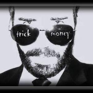 trick money