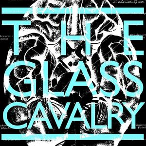 The Glass Cavalry