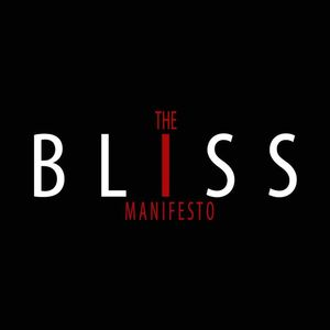 The Bliss Manifesto