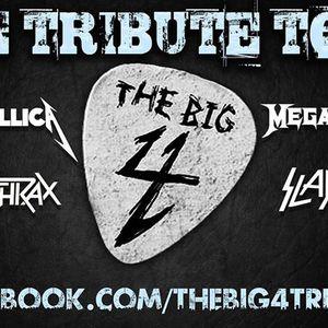 The Big 4: A Tribute to Metallica, Megadeth, Anthrax & Slayer