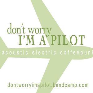 Don't Worry, I'm A Pilot