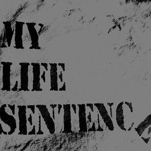 My Life Sentence