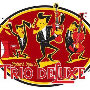 Robert Ray's Trio DeLuxe
