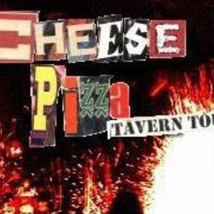 CHEESE PIZZA Tavern Tour