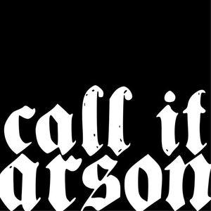 Call It Arson