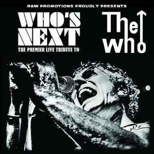 Who's Next - Europe's  #1 Tribute to The Who