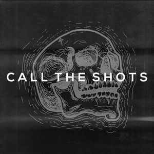 Call The Shots