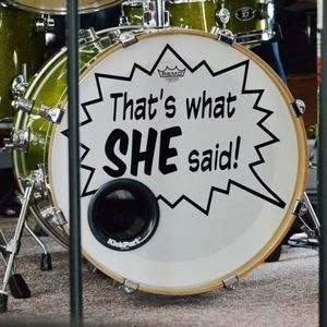 That's What SHE Said! (Indy)