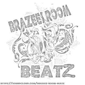 Brazees Room Beatz