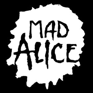 Mad Alice: A Tribute to Alice in Chains & Mad Season