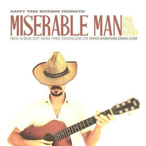 Miserable Man