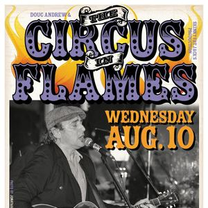 Doug Andrew & The Circus In Flames