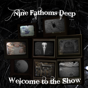 Nine Fathoms Deep