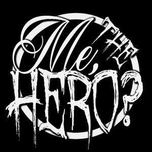 Me, The Hero?