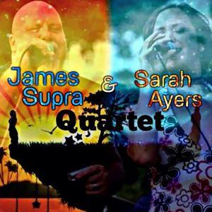 James Supra & Sarah Ayers Quartet