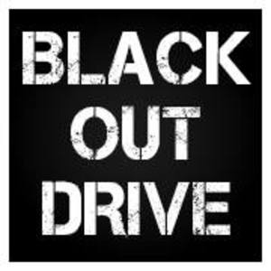 BLACK-OUT DRIVE
