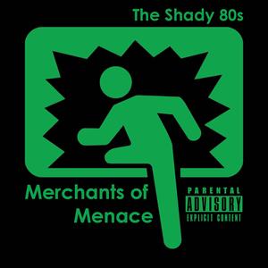 The Shady 80s
