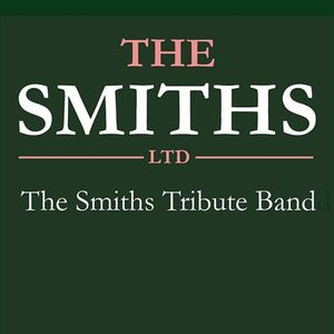 The Smiths Ltd - The Smiths Tribute Band