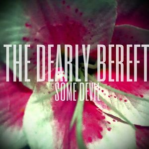 The Dearly Bereft