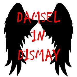 Damsel in Dismay