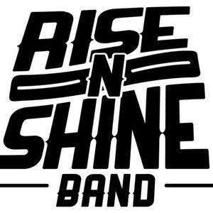 Rise N Shine Band