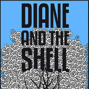 Diane and the shell